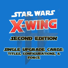X-Wing 2.0 Miniatures Game 2nd Edition - TITLES, CONFIGURATIONS, FORCE cards