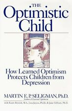The Optimistic Child: How Learned Optimism Protect