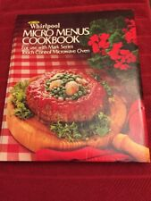 Whirlpool Micro Menus Cookbook 1977, 79 Hardcover 254 Pages Excellent Condition