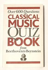 Classical Music Quiz Book From Beethoven To Bernstein