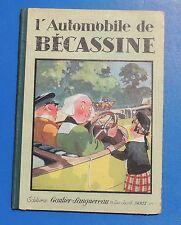PINCHON. L'Automobile de Bécassine. Gautier-Languereau 1928.