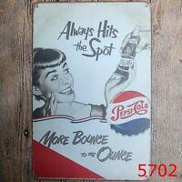 Metal Tin Sign always hits the spot pepsi Bar Pub Vintage Retro Poster Cafe ART