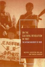 On the Cultural Revolution in Tibet : The Nyemo Incident of 1969 by Tanzen...