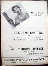 1955 SPARTITO MUSICALE CON CANZONI DI TINA ALLORI DA POGGIO A CAIANO