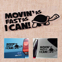 """Slow driver safety sticker or decal vinyl cut!! This is a /""""SLOW MOVER/"""" turtle"""