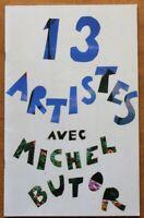 13 Artistes avec Michel Butor - Catalogue d'Expo 1997 - Thonon-les-Bains