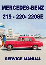 MERCEDES BENZ WORKSHOP MANUAL:  219, 220S & 220SE, 1956-1960