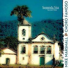 Mike Marshall & Chor - Segunda Vez (Second Time) [New CD]