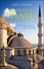 Imperial Istanbul: A Traveller's Guide: Includes Iznik, Bursa and Edir-ExLibrary
