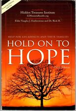 Hold on to Hope Help for LDS Addicts & Their Families Hidden Treasures Institute