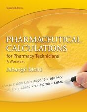 Pharmaceutical Calculations for Pharmacy Technicians:A Worktext FREE SHIPPING!!!