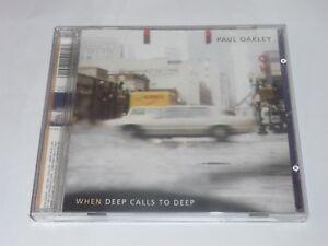 Paul Oakley : When Deep Calls to Deep