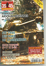 39-45 N° 157/158 FT-17 & R-35 / BUNKER CANNES / TIGER CHATEAUDUN / MAQUI AIGOUAL