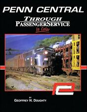 Penn Central Through Passenger Service / Railroad