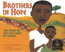 Brothers in Hope: The Story of the Lost Boys of Sudan [Coretta Scott King Illust