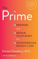 The Prime: Prepare and Repair Your Body