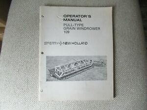 1980 New Holland 109 pull-type grain windrower operator's manual