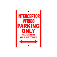 HONDA INTERCEPTOR VFR800 Parking Only Motorcycle Bike Chopper Aluminum Sign