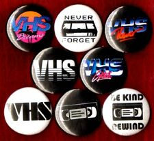 """VHS 8 NEW 1"""" button pins badge tapes vcr betamax be kind rewind never forget 80s"""