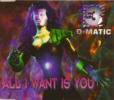 Maxi CD - 3-O-Matic - All I Want Is You - #A2587