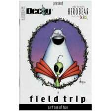 Herobear and the Kid and Decoy: Field Trip #1 in Near Mint condition. [*2s]