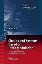 Circuits and Systems Based on Delta Modulation: Linear, Nonlinear and Mixed Mode