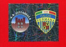 CALCIATORI Panini 2005-06 -Figurina-sticker n. 669 -CITTADELLA-FER -SCUDETTO-New
