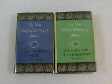 THE NEW OXFORD HISTORY OF MUSIC Volumes II & III Oxford University Press 1954