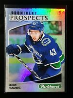 QUINN HUGHES. - 19/20 PARKHURST - PROMINENT PROSPECTS ROOKIE