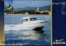 Prospetto D GB Adriatico Event 750 motoscafo 2002 opuscolo MOTORE YACHT Yacht motorboa