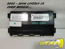 2003 2004 2005 2006 LINCOLN LS DRIVERS DOOR MODULE BOX 3W4T-13C791-HA OEM TESTED