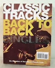Classic Tracks Back to Back Albums and Singles, Six Decades of Fantastic Music !