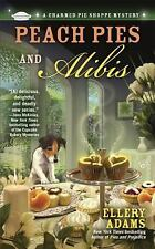 Peach Pies and Alibis A Charmed Pie Shoppe Mystery