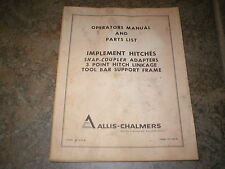 Allis- Chalmers Snap-Coupler Implement Hitches Tool Bar Operators Manual