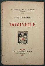 FROMENTIN - DOMINIQUE - 1920 LARDANCHET N°843 SUR VELIN DE FRANCE - BIBLIOPHILE
