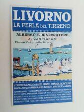 Cartolina Pubblicitaria Livorno Perla del Tirreno Albergo Carpignani