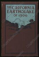 THE SAN FRANCISCO EARTHQUAKE OF 1906 History CALIFORNIA Illustrated 1ST EDITION