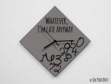 Whatever I'm Late Anyway / Diamond Gray - Wall Clock