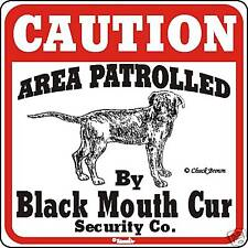 Black Mouth Cur Caution Dog Sign