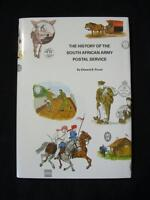 THE HISTORY OF THE SOUTH AFRICAN ARMY POSTAL SERVICE by EDWARD B PROUD