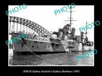 OLD POSTCARD SIZE PHOTO THE HMAS SYDNEY IN SYDNEY HARBOUR c1941