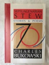 SIGNED LIMITED  BUKOWSKI SEPTUAGENARIAN STEW  1/225 SIGNED FINE