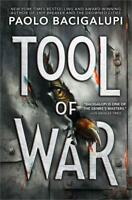 Book - Novel - Tool of War (Ship Breaker Series) by Paolo Bacigalupi - Hardcover