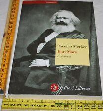 MERKER Stanislao - KARL MARX la vita le opere - Laterza - libri usati