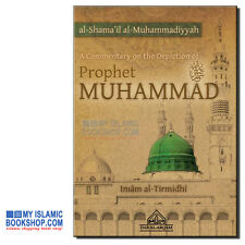 A Commentary on the Depiction of the Prophet  al-Shama'il al-Muhammadiyyah PBUH