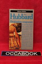 Mission Terre, Tome 7 : Destination vengeance - L Ron Hubbard - Livre - Occasion