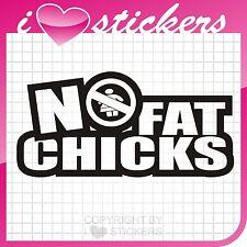 NO FAT CHICKS   Aufkleber  Shocker Sticker OEM  Tuning   049