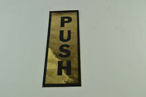 PUSH Decal Sticker Sign Bathroom Reflective Sheeting Gold Black Vintage Retro