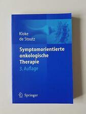Symptomorientierte onkologische Therapie von Marianne Kloke, Noemi de Stoutz