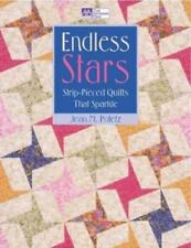 Endless Stars: Strip-Pieced Quilts That Sparkle by Jean M. Potetz - Paperback